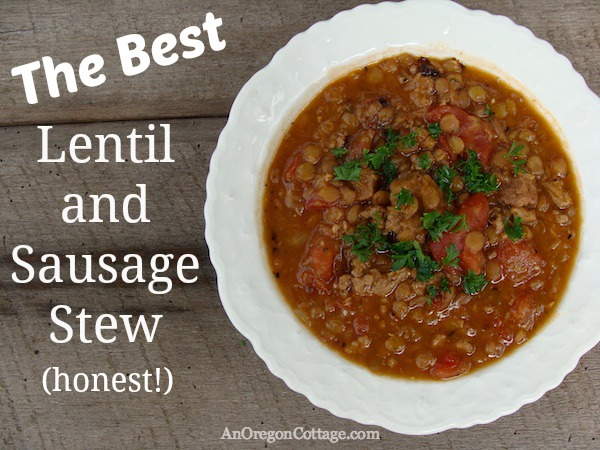 The Best Sausage and Lentil Stew