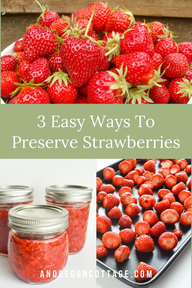 3 easy ways-preserve strawberries