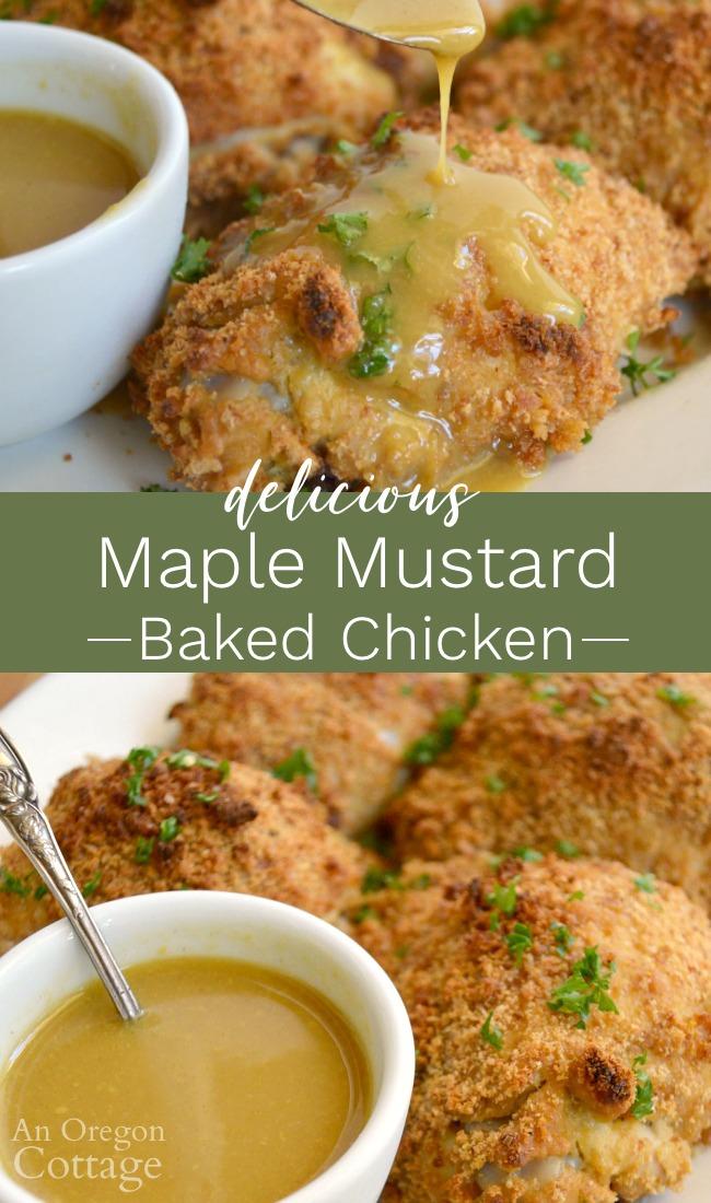 Delicious maple mustard baked chicken