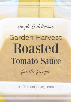 Garden Harvest Roasted Tomato Sauce – Eat Fresh or Freeze for Later