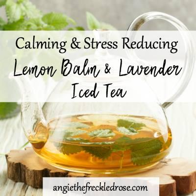 Lemon Balm-Lavender Iced Tea at The Freckled Rose