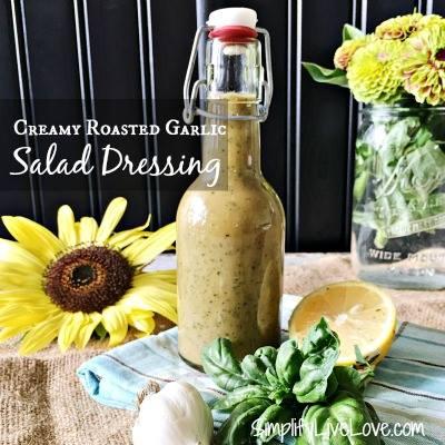Roasted Garlic Salad Dressing at SimplifyLiveLove