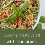 summer pasta salad with green beans and tomatoes