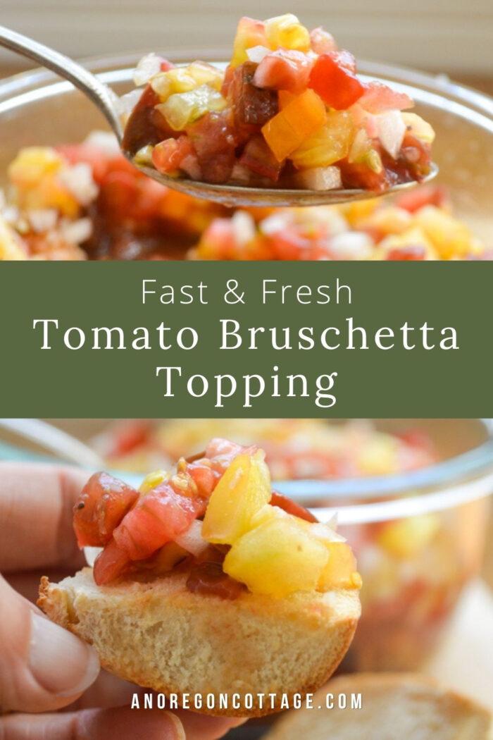 fast-fresh tomato bruschetta topping