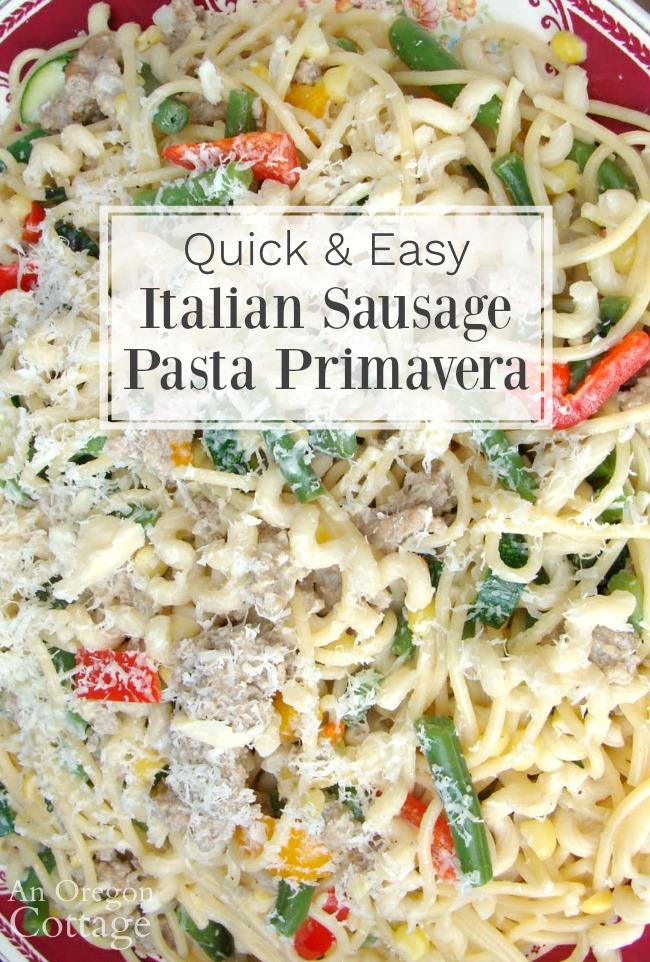 quick-easy Italian sausage pasta primavera