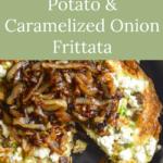 weeknight potato-caramelized onion frittata