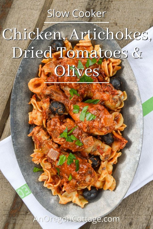 slow cook chicken artichokes dried tomatoes-olives above