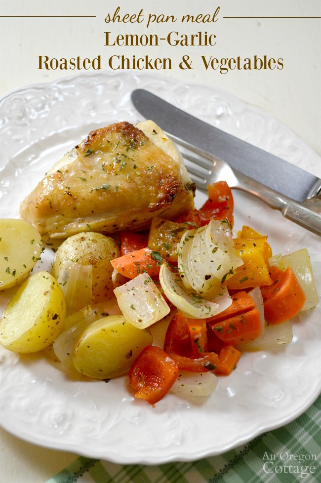 Sheet Pan Roasted Chicken and Vegetables with Lemon and Garlic at AnOregonCottage.com