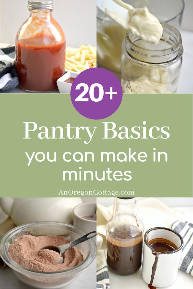 20 pantry basics to make