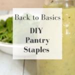 DIY Pantry Staples