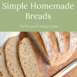Easy recipes for homemade breads