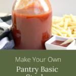Make your own pantry basic staples