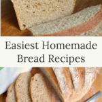 easiest homemade bread recipes