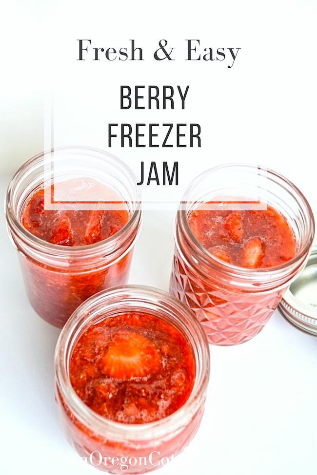 fresh easy berry freezer jam