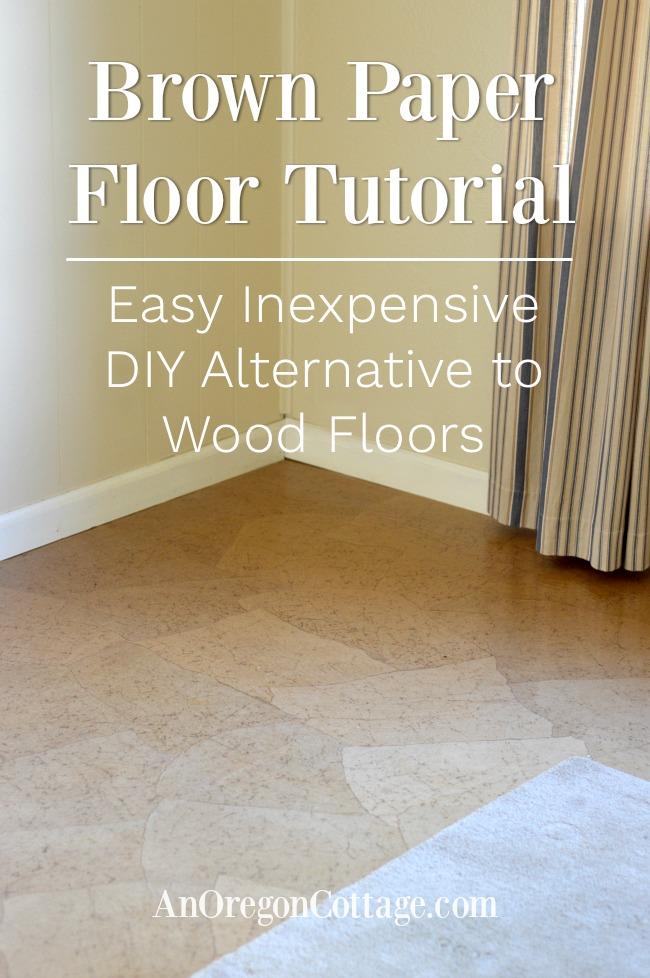 Kraft Paper Floor A DIY Alternative to Wood Floors {Video