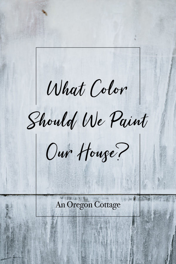 What color should we paint our house?