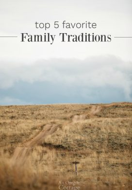 Top 5 Favorite Family Traditions