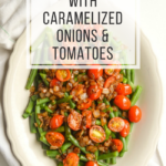 green beans-onions-tomatoes-above