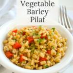 easy prep vegetable barley pilaf