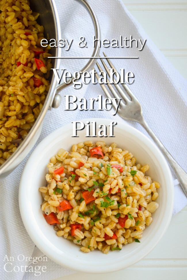 healthy and easy vegetable barley pilaf