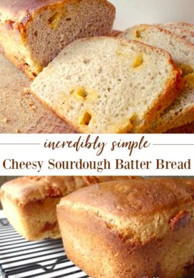 Cheesy Sourdough Batter Bread