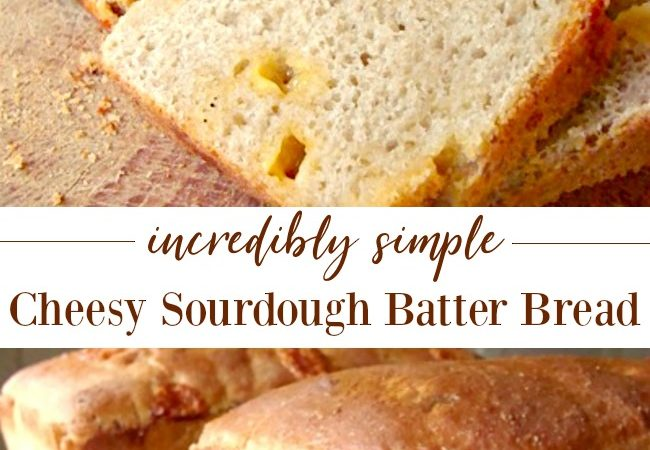 Incredibly simple cheesy sourdough batter bread