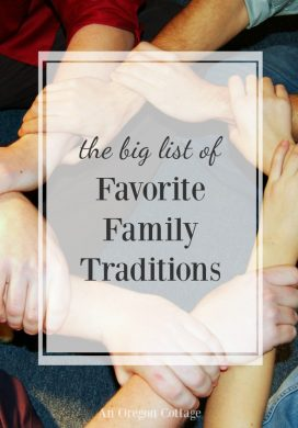 A list of kid-approved favorite family traditions for the holidays and throughout the year.
