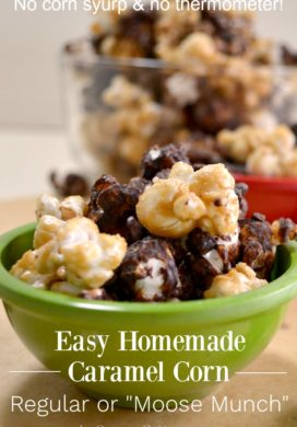 Easy homemade caramel corn-regular or moose munch