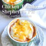 chicken tomato shepherds pie from pantry staples