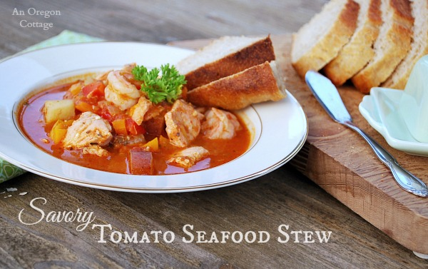 Savory Tomato Seafood Stew - An Oregon Cottage