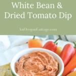 easy dried tomato white bean dip
