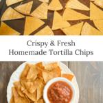 Crispy homemade tortilla chips