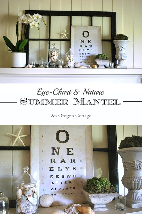 Create a summer mantel with a fun eye chart and items from nature