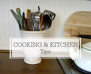 Kitchen, Cooking & Seasonal Eating Tips