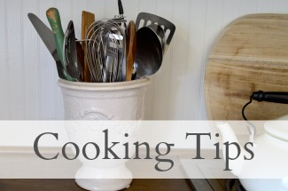 Cooking Tips - An Oregon Cottage