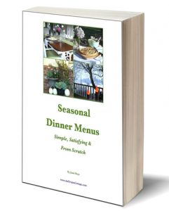Seasonal Dinner Menus eBook - An Oregon Cottage