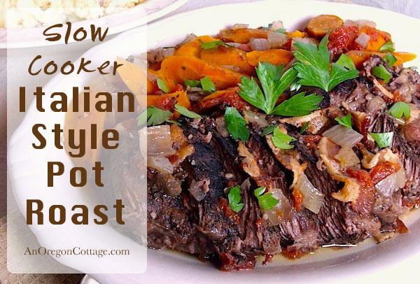 Slow Cooker Italian Style Pot Roast