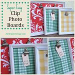 Easy Clip Photo Boards