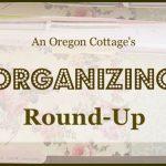 An Oregon Cottage's Organizing Round Up
