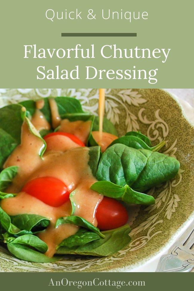 Quick Unique chutney salad dressing