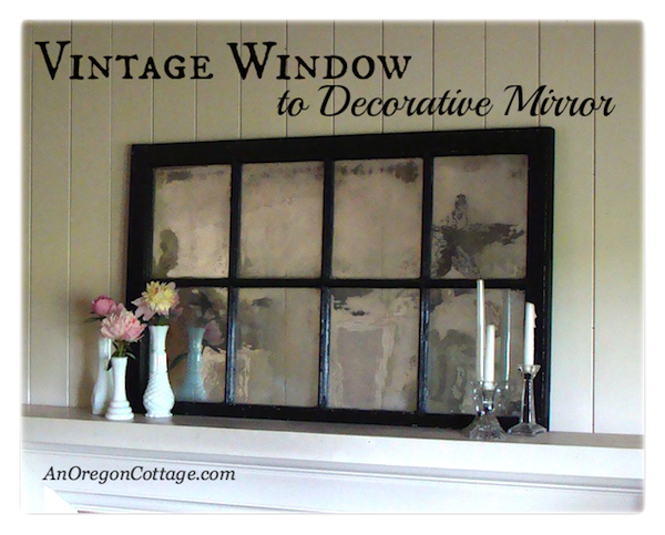 How To Turn A Vintage Window Into Mirror