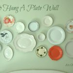 How to Hang A Plate Wall {ORC Week Four}