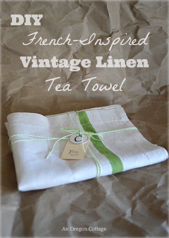DIY French Inspired Vintage Linen Tea Towel - An Oregon Cottage