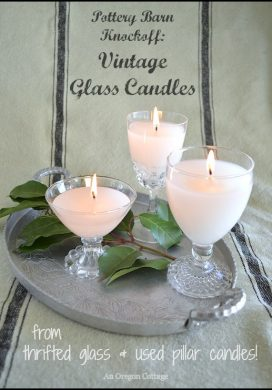 PB Knockoff - Vintage Glass Candles from thrifted glass and used pillar candles - An Oregon Cottage