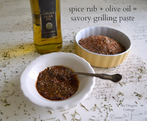 Mediterranean Spice Rub and Olive Oil Makes a Grilling Paste - An Oregon Cottage