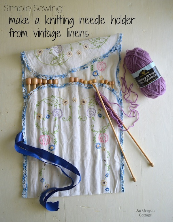 Knitting Pattern Needle Holder : Make a Knitting Needle Holder with Vintage Linens