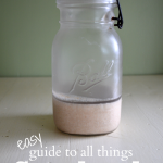 How to Grow, Keep & Use Sourdough - An Oregon Cottage's Easy Sourdough Guide
