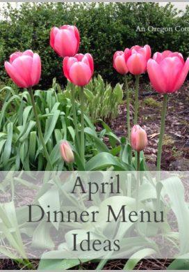 April Dinner Menu Ideas