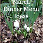 March Dinner Menu Ideas - An Oregon Cottage