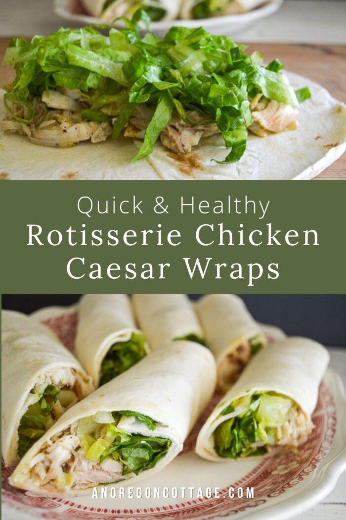 quick-healthy chicken caesar wraps